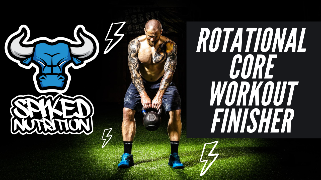 Rotational Core Workout Finisher with Spiked Nutirtion